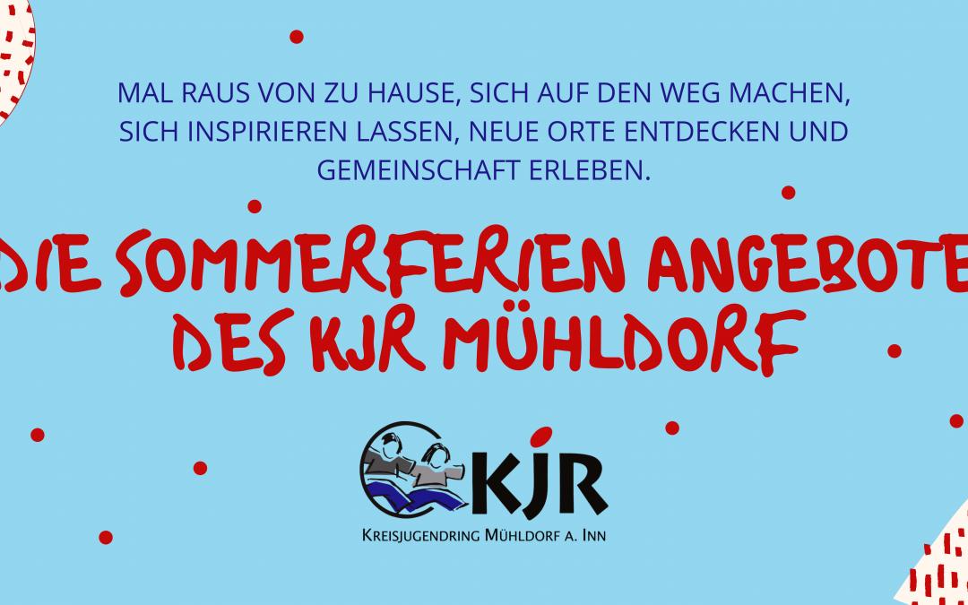 Die Sommerferien Angebote des KJR Mühldorf